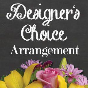 Designers Choice Arrangement - International - Interstate - Flowers R Us